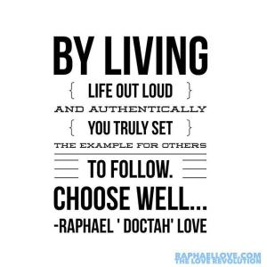 Live your life your way